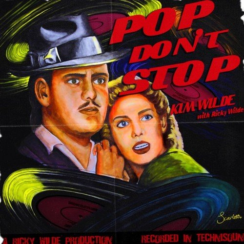 "Kim Wilde New Single ""Pop don't stop"""